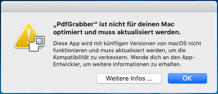 """Screenshot der macOS-Meldung """"PdfGrabber ist nicht für deinen Mac optimiert und muss aktualisiert werden"""""""